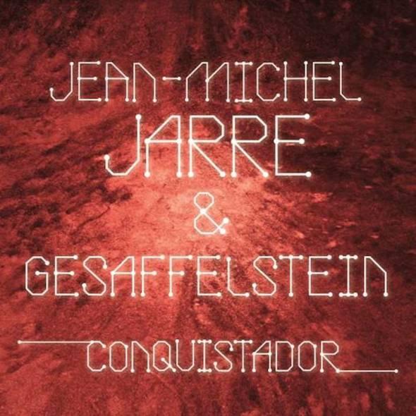 Gesaffelstein & Jean-Michel Jarre - Conquistador