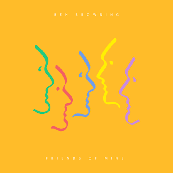 Ben-Browning - Friends Of Mine